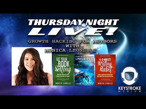 Ep 2.52 - TNL - Growth Hacking for Authors w/ Monica Leonelle