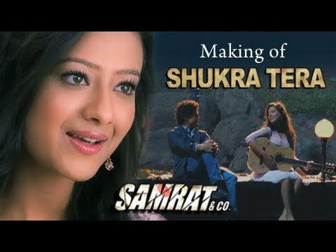 Making Of Shukra Tera Song | Samrat & Co |...