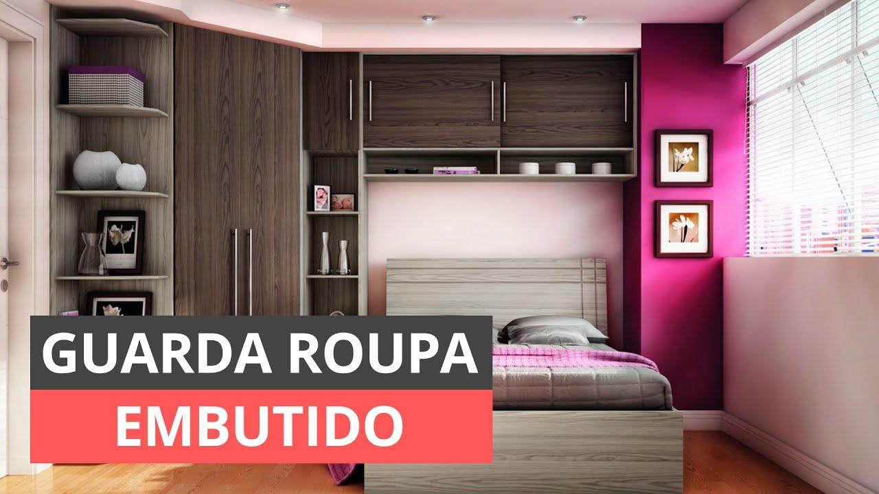 GUARDA-ROUPA EMBUTIDO - IDEIAS E DICAS PARA VOCÊ! - YouTube