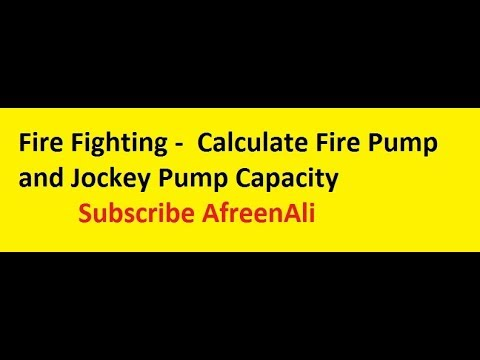 Fire Fighting How To Calculate Fire Pump And Jockey Pump Capacity In Fire Fighting System Youtube