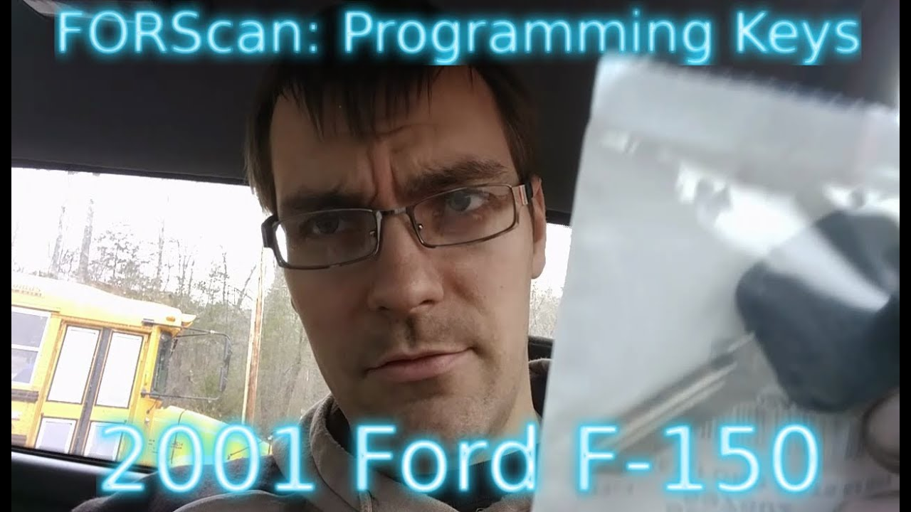 Programming New Keys for my 01 Ford F-150 with FORScan