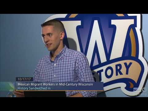 WPT University Place: Mexican Migrant Workers in Mid-Century Wisconsin