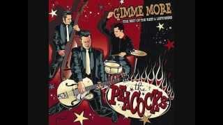 The Peacocks - Gimme More (Full Album)