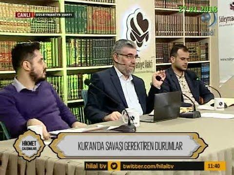 27-01-2018 Kur'an'da Savaşı Gerektiren Durumlar - Hikmet Çalışmaları – Hilal TV