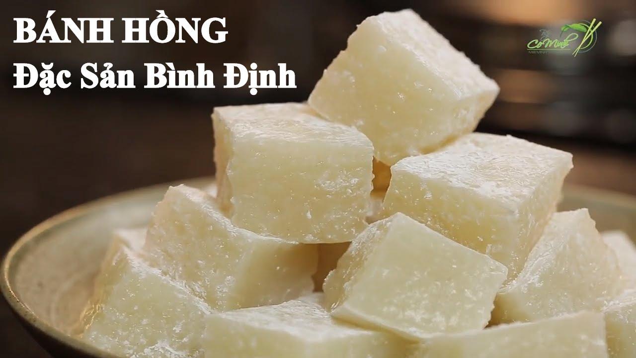 Bếp cô Minh | Tập 26ː Hướng Dẫn Làm Bánh Hồng - Đặc Sản Bình Định