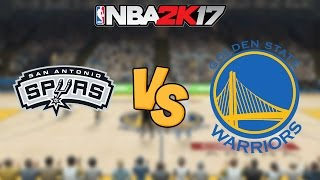 NBA 2K17 - San Antonio Spurs vs. Golden State Warriors - Full Gameplay
