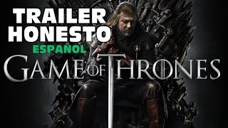 Trailer Honesto- Game of Thrones