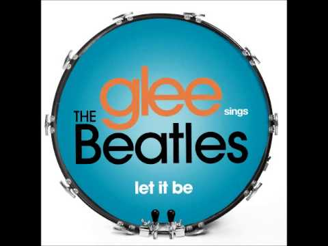 Glee - Let It Be (DOWNLOAD MP3 + LYRICS)
