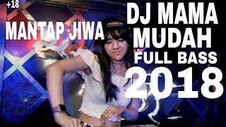 Download DJ  UNA MAMA MUDAH FULL BASS 2018 Mp3