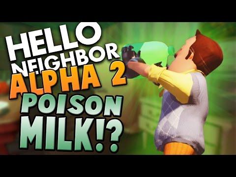 POISON MILK For Neighbor! ~ Hello Neighbor Alpha 2 / Hello Neighbour Gameplay ~