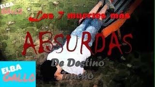Las 7 Muertes más Absurdas de Destino Trucho - Elba Gallo (Al estilo DROSS)