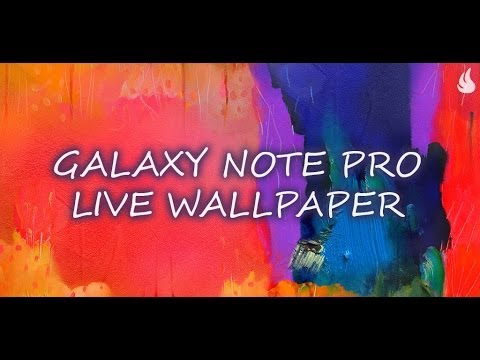 Galaxy Note Pro Live Wallpaper - YouTube