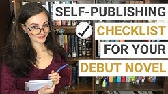 HOW TO SELF-PUBLISH YOUR FIRST BOOK: Creating a Publishing Checklist | iWriterly