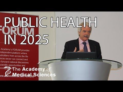 Predicting public health in 2025 | Professor Sir Malcolm Grant