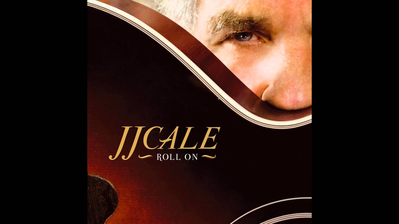 jj-cale-feat-eric-clapton-roll-on-feat-eric-clapton-because-music
