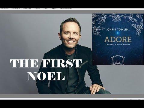 Chris Tomlin - The First Noel (Lyrics)