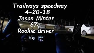 jason minter 4 20 18 trailways speedway