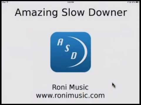 Amazing Slow Downer Video Tutorial