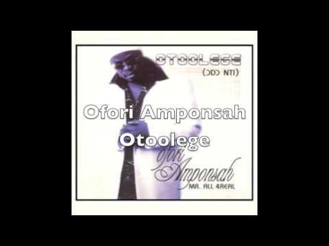 Ofori Amponsah - Otoolege