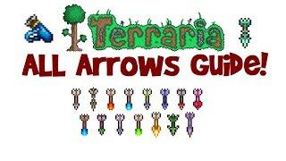 Terraria AllBest Arrows Guide! (Arrow Recipe, Arrows that Pierce &amp Infinite Arrows)