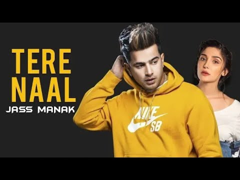 Tere Naal : Jass Manak Age 19 Album Song 2019||Latest Punjabi Song Geet Mp3