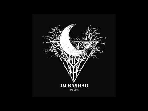 DJ Rashad - We On 1
