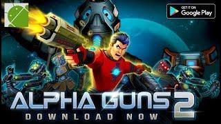 Alpha Guns 2 - Android Gameplay FHD
