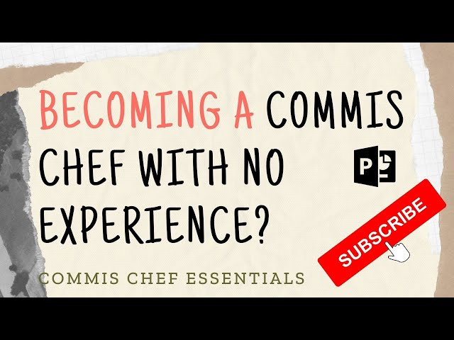 Become A Commis Chef With No Experience