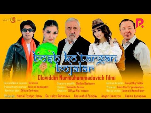 Bosh ko'targan bojalar (o'zbek film) | Бош кутарган божалар (узбекфильм) 2021
