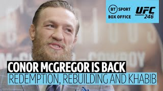"""I need MMA, it's a deep-rooted passion!"" In-depth with Conor McGregor ahead of UFC 246"
