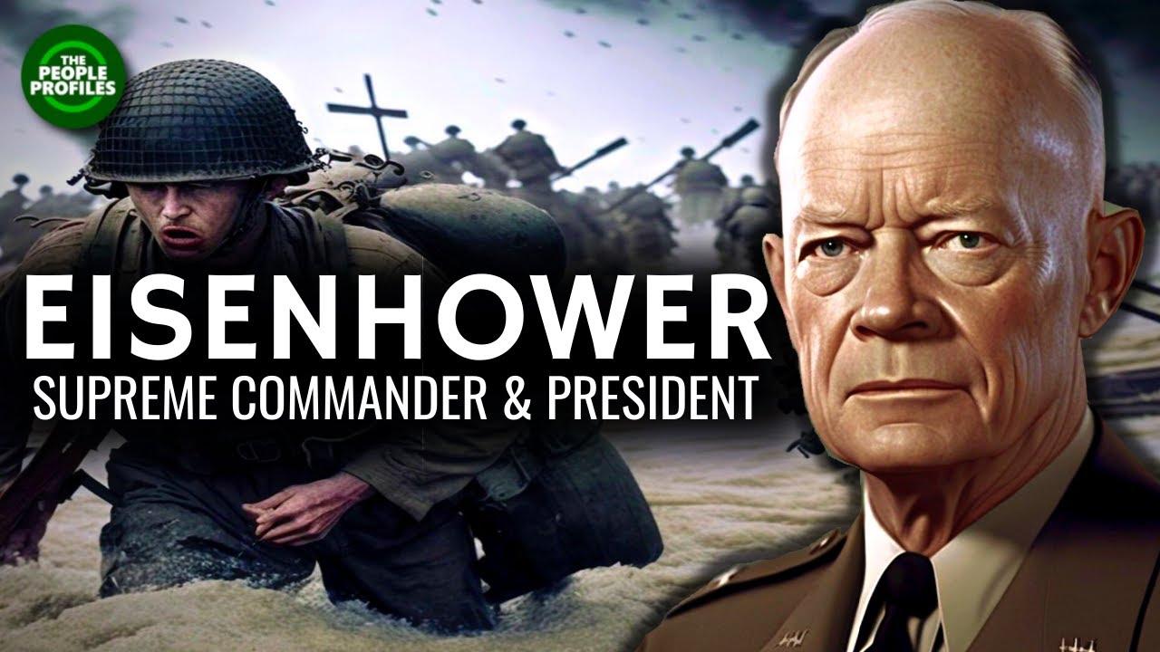 Dwight D. Eisenhower - Supreme Commander & President Documentary