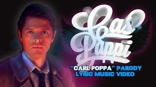 "Supernatural ""CAS PAPPI"" - ""CARL POPPA"" Lyric Video Parody"