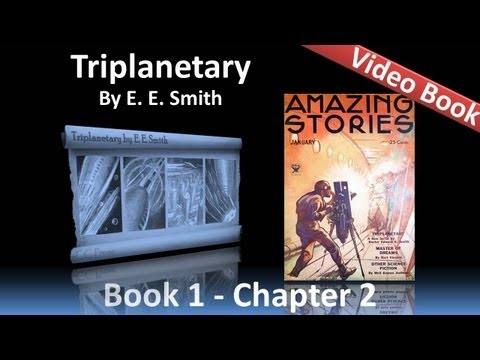 Chapter 02 - Triplanetary by E. E. Smith - The Fall of Atlantis