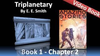 Chapter 02 - Triplanetary by E. E. Smith - The Fall of Atlantis