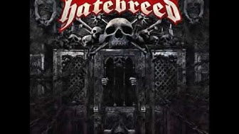Hatebreed - Looking Down the Barrel of Today