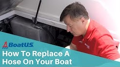 How To Replace A Hose On Your Boat   BoatUS