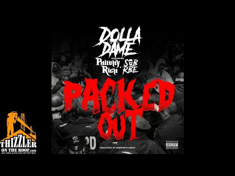 Dolla Dame ft. Philthy Rich & SOB x RBE - Packed Out (Prod. MMMOnTheBeat) [Thizzler.com Exclusive]