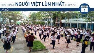 Phải chăng người Việt lùn nhất khu vực? | VTC1