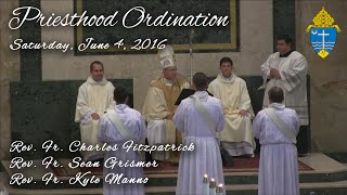Rite of Ordination to the Priesthood - 2016