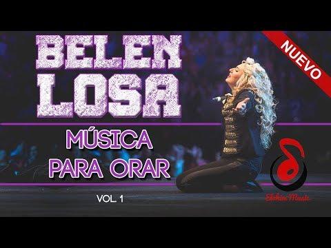 BELÉN LOSA - 1H de MÚSICA para ORAR [Vol.1]