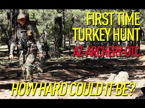 Archery Turkey Hunting - AZ Over The Counter (2018)