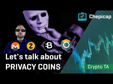 Privacy Coins! How are they responding to this market??? | Cryptocurrency News | Chepicap