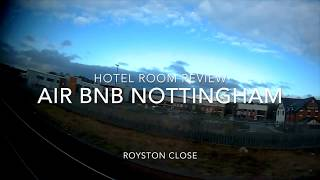 Gambar cover Hotel Room Reviews - Air BnB Royston Close - Nottingham