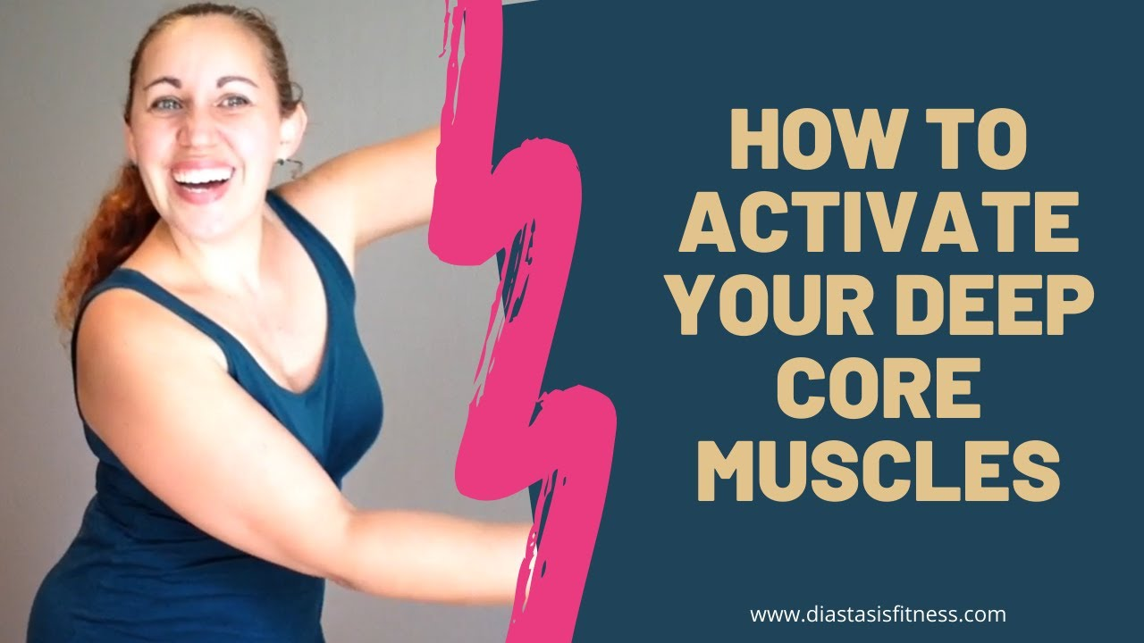 How To Engage Your Deep Core Muscles