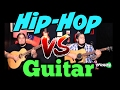 Hip-Hop vs Guitar! 🔥🔥