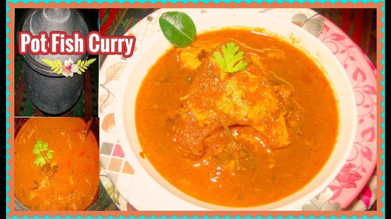 Clay pot fish curry recipe cooking in traditional way for Clay pot fish