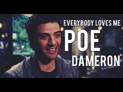 Poe Dameron │ Everybody loves me│