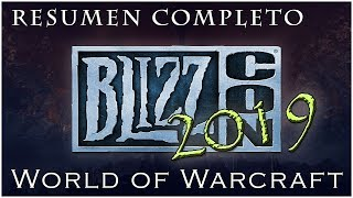 WORLD OF WARCRAFT: BLIZZCON 2019.