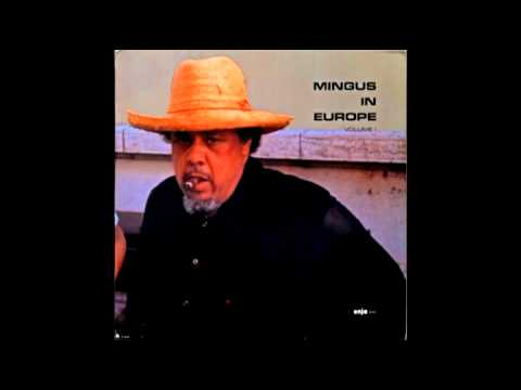 Mingus in Europe Volume 1 - Fables of Faubus