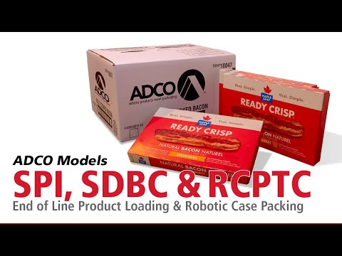 ADCO Models SPI, ConCENTRiX® SDBC & RCPTC - End Of Line Product Loading & Robotic Case Packing